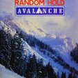 Random Hold Avalanche